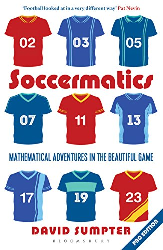 Soccermatics: Mathematical Adventures in the Beautiful Game ...