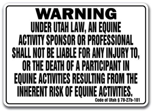 "Utah Equine Sign Activity Liability Warning Statute Horse Farm Barn Stable, 10"" X 14"" Aluminum"