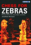 Chess for Zebras (Chess Thinking)