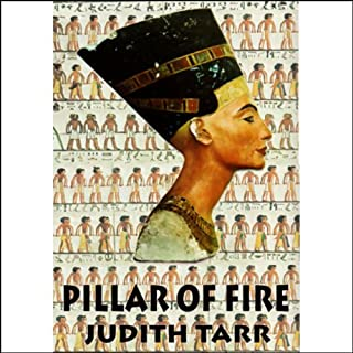 Pillar of Fire                   By:                                                                                                                                 Judith Tarr                               Narrated by:                                                                                                                                 Anna Fields                      Length: 21 hrs and 25 mins     83 ratings     Overall 3.9