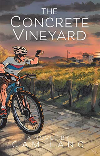 Front cover for the book The Concrete Vineyard by Cam Lang