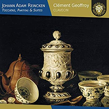 Johann Adam Reincken: Toccatas, Partitas & Suites