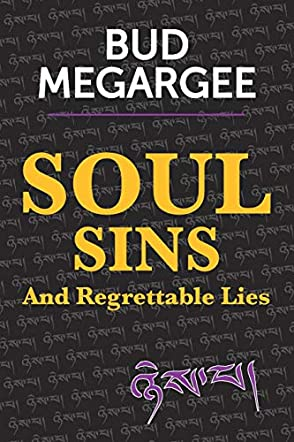 Soul Sins And Regrettable Lies