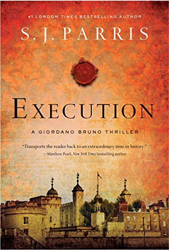 Execution: A Giordano Bruno (Giordano Bruno Mysteries)