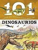 Los Dinosaurios (101 cosas que deberías saber sobre)