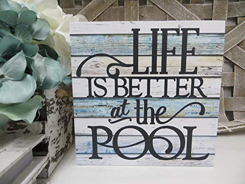 Rustic Wooden Plaque Wall Art Hanging Sign Wood Sign, Life is Better at The Pool, Summer Pool Sign, Family Pool Sign, Summer Decor, Beach House Wood Sign 12