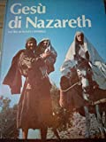 GESU' DI NAZARETH dal film di Franco Zeffirelli 1977