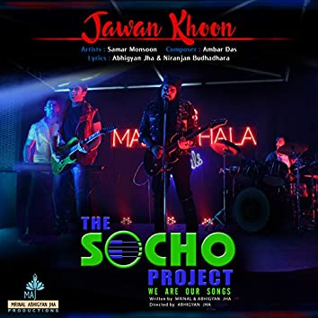 Jawan Khoon (Music from the Socho Project Original Series)