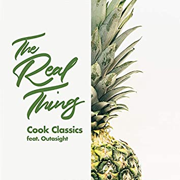 The Real Thing (feat. Outasight)