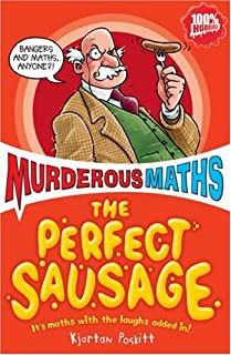 The Perfect Sausage and Other Fundamental Formulas (Murderous Maths)