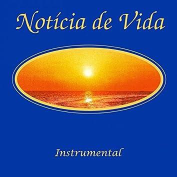 Notícia de Vida (Instrumental)