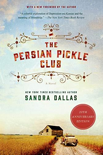 Compare Textbook Prices for The Persian Pickle Club: 20th Anniversary Edition 20th Anniversary ed. Edition ISBN 9781250054333 by Dallas, Sandra,Dallas, Sandra
