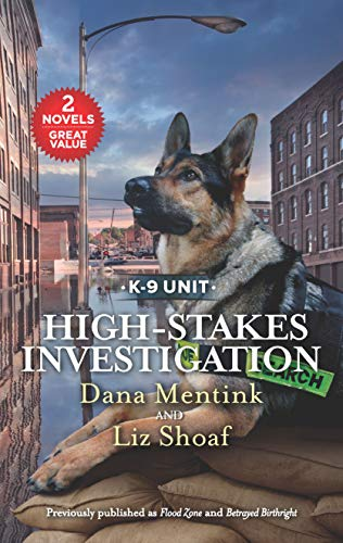 High-Stakes Investigation: A 2-in-1 Collection (K-9 Unit)
