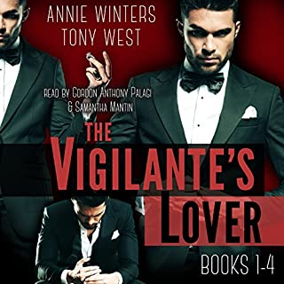 The Vigilante's Lover: The Complete Set                   By:                                                                                                                                 Annie Winters,                                                                                        Tony West                               Narrated by:                                                                                                                                 Gordon Anthony Palagi,                                                                                        Samantha Mantin                      Length: 14 hrs and 52 mins     30 ratings     Overall 4.3