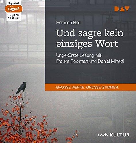 Und sagte kein einziges Wort: Ungekürzte Lesung mit Daniel Minetti und Frauke Poolman (1 mp3-CD)
