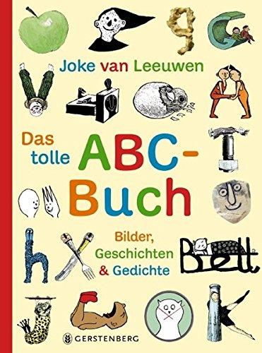 Das tolle ABC-Buch: Bilder, Geschichten und Gedichte
