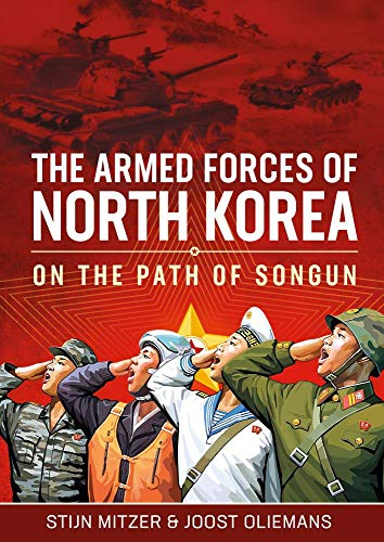 North Korea's Armed Forces: On the Path of Songun
