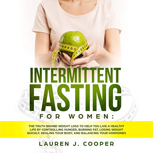 Intermittent Fasting for Women Audiobook By Lauren J. Cooper cover art