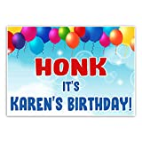 Honk It's My Birthday Quarantine Birthday Sign Banner