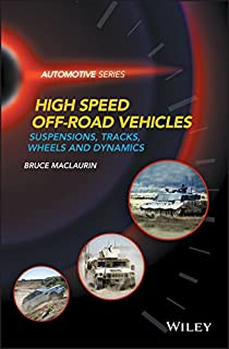 High Speed Off-Road Vehicles: Suspensions, Tracks, Wheels and Dynamics (Automotive Series)