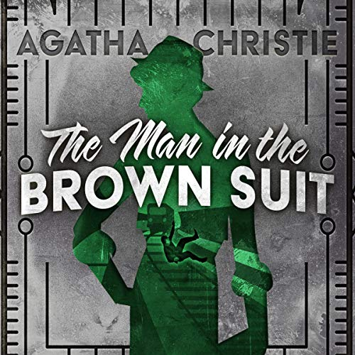 The Man in the Brown Suit audiobook cover art