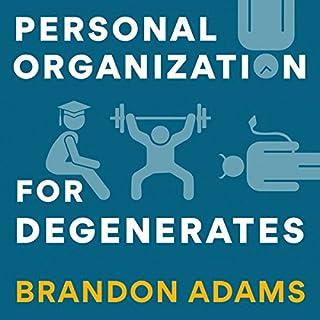 Personal Organization for Degenerates audiobook cover art