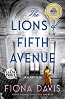 The Lions of Fifth Avenue: A Novel (Random House Large Print)