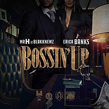 Bossin' Up (feat. Erica Banks)