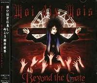 Beyond the Gate by Moi Dix Mois