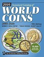 2016 Standard Catalog of World Coins 2001-Date (Standard Catalog (2016))