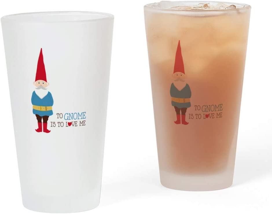 CafePress To Gnome Is Al sold out. Love Me oz. Drinking 16 Gla Pint Glass Large discharge sale