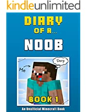 Diary of a Noob: Book 1 [an unofficial Minecraft book] (Diary of a Minecraft Noob)