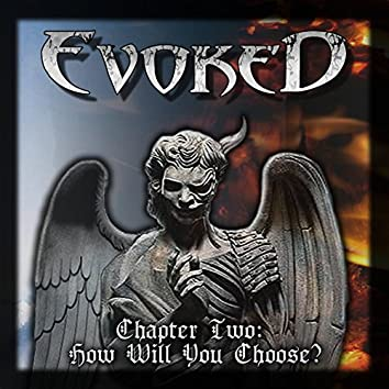 """Chapter Two: How Will You Choose? """"EP"""""""
