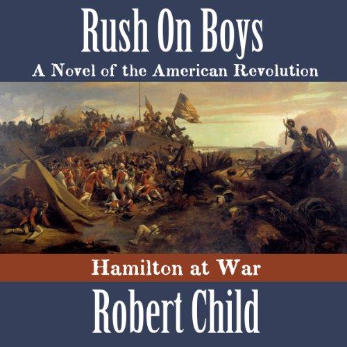 Rush on Boys audiobook cover art