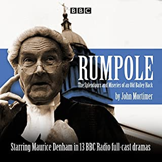 Rumpole                   By:                                                                                                                                 John Mortimer                               Narrated by:                                                                                                                                 Margot Boyd,                                                                                        Maurice Denham                      Length: 6 hrs and 13 mins     3 ratings     Overall 5.0