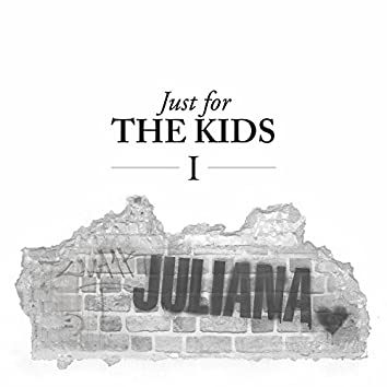 Just for the Kids, Vol. 1