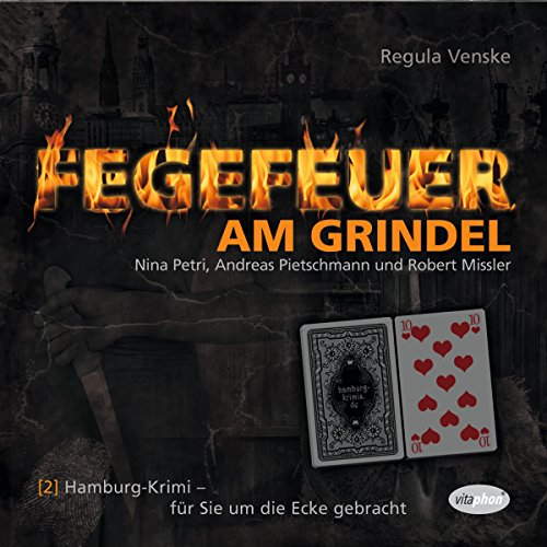 Fegefeuer am Grindel     Hamburg-Krimis 2              By:                                                                                                                                 Regula Venske                               Narrated by:                                                                                                                                 Nina Petri,                                                                                        Andreas Pietschmann,                                                                                        Robert Missler                      Length: 1 hr and 11 mins     Not rated yet     Overall 0.0