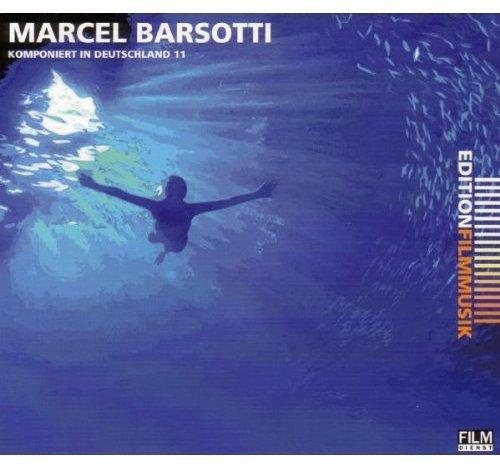 Marcel Barsotti - Komponiert in Deutschland 11