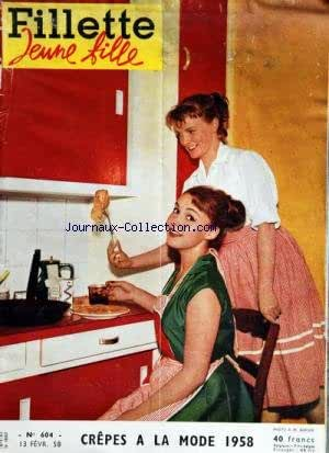 FILLETTE JEUNE FILLE [No 604] du 13/02/1958 - CREPES A LA MODE 1958
