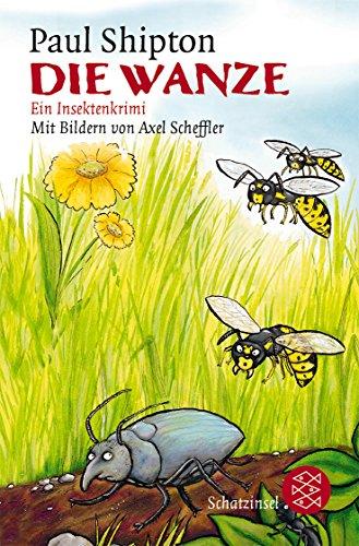 Die Wanze: Ein Insektenkrimi