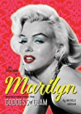 The Little Book of Marilyn: Inspiration from the Goddess of Glam - Michelle Morgan