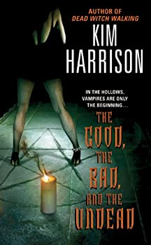 The Good the Bad and the Undead  The Hollows Book 2