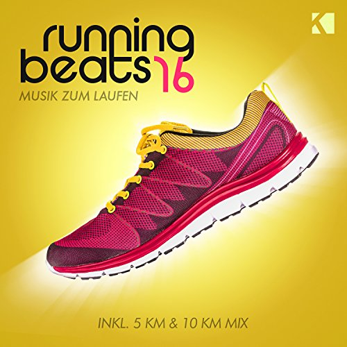 Running Beats, Vol. 16 - Musik Zum Laufen (Inkl. 5 KM & 10 KM Mix) [Explicit]