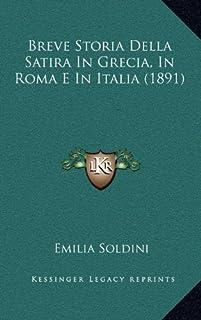 Breve Storia Della Satira in Grecia, in Roma E in Italia (1891)