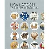 リサ・ラーソン展~創作と出会いをめぐる旅