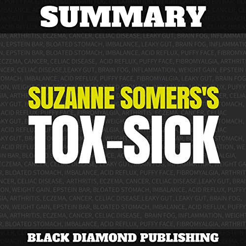 Summary: Suzanne Somers's Tox-Sick audiobook cover art