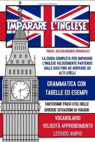 Imparare l'inglese; La guida completa per imparare l'inglese
