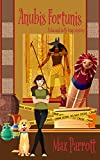 Anubis Fortunis: Psychic Sleuths and Talking Dogs (A Jaz and Luffy Cozy Mystery Book 8) (Kindle Edition)