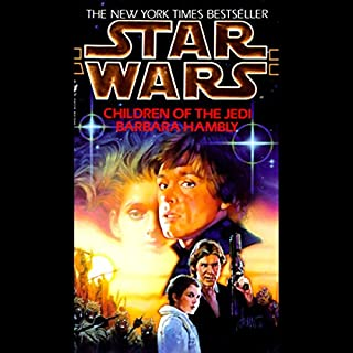 Star Wars: Children of the Jedi                   By:                                                                                                                                 Barbara Hambly                               Narrated by:                                                                                                                                 Anthony Heald                      Length: 3 hrs and 4 mins     17 ratings     Overall 3.9
