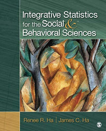 Integrative Statistics for the Social and Behavioral...